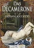 Giovanni Boccaccio: Das Decamerone (Ungek�rzte deutsche Ausgabe) (kommentiert)