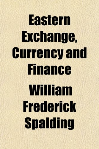 Eastern Exchange, Currency and Finance