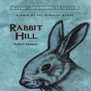 Rabbit Hill | [Robert Lawson]