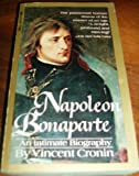 Napoleon Bonaparte : An Intimate Biography by Vincent Cronin (Dell, 661)