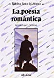 img - for La poes a rom ntica book / textbook / text book