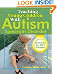 Teaching Young Children with Autism S...