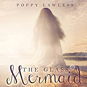 The Glass Mermaid Audiobook