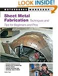 Sheet Metal Fabrication: Techniques a...