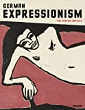 img - for German Expressionism: The Graphic Impulse book / textbook / text book