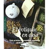 El botiquín natural en casa: Remedios caseros para la salud y el bienestar (Minilibros)