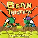 Bean Thirteen | Matthew McElligott