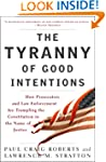 The Tyranny of Good Intentions: How P...
