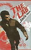 Jack Heath The Lab (Lab (Scholastic Hardcover))