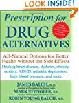 Prescription for Drug Alternatives: A...