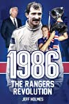 1986: The Rangers Revolution: The Yea...