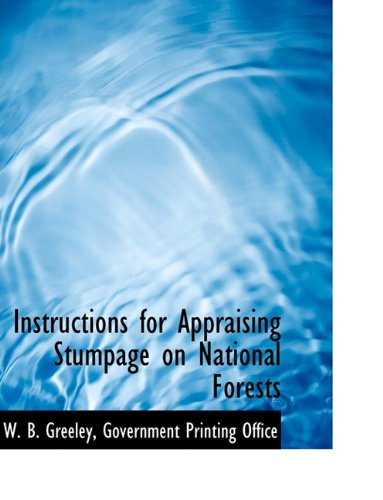 Instructions for Appraising Stumpage on National Forests