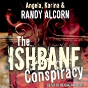 The Ishbane Conspiracy | [Randy Alcorn]