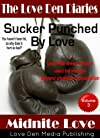 Sucker Punched By Love (The Love Den Diaries)