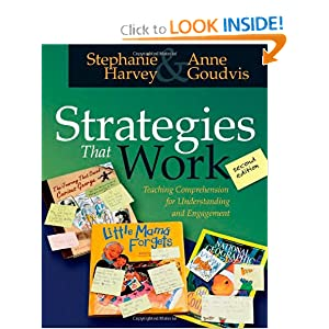 Strategies That Work: Teaching Comprehension for Understanding and Engagement
