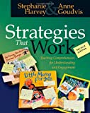 img - for Strategies That Work: Teaching Comprehension for Understanding and Engagement book / textbook / text book