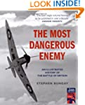 The Most Dangerous Enemy: An illustra...