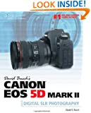 David Busch's Canon EOS 5D Mark II Guide to Digital SLR Photography (David Busch's Digital Photography Guides)