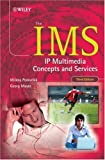The IMS:IP multimedia concepts and services