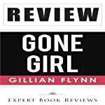 Gone Girl by Gillian Flynn - Review |  Expert Book Reviews
