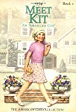 img - for Meet Kit: An American Girl 1934 (The American Girls Collection, Book 1) book / textbook / text book