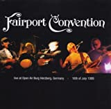 Live at Open Air Burg Herzberg By Fairport Convention (2001-04-02)