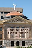 img - for The Arizona Constitution Study Guide Paperback February 14, 2012 book / textbook / text book