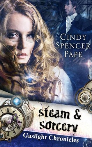 Steam & Sorcery (The Gaslight Chronicles Book 1) front-254533