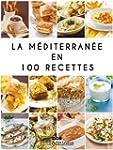 La M�diterran�e en 100 recettes (Fren...