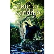 Gate to Kandrith | Nicole Luiken