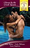 Chosen by the Greek Tycoon (Mills & Boon by Request) (0263871401) by Walker, Kate
