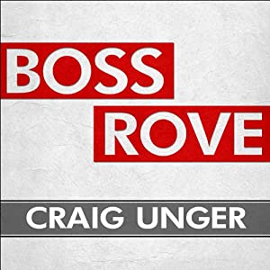 Boss Rove Audiobook