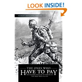 THE ONES WHO HAVE TO PAY: THE SOLDIERS-POETS OF VICTORIA BC IN THE GREAT WAR 1914-1918