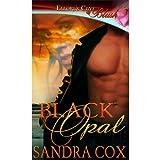 Black Opal (Amulets, Book Three) ~ Sandra Cox