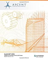 AutoCAD 2016: Update for AutoCAD 2014 & 2015 Users Front Cover