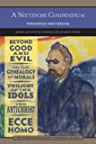 Image of A Nietzsche Compendium (Barnes & Noble Library of Essential Reading): Beyond Good and Evil, On the Genealogy of Morals, Twilight of the Idols, The Antichrist, and Ecce Homo