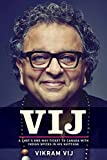 img - for Vij: A Chef's One-Way Ticket to Canada with Indian Spices in His Suitcase book / textbook / text book