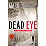 Dead Eye (A Gray Man Novel) ~ Mark Greaney