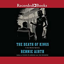 The Death of Kings Audiobook by Rennie Airth Narrated by John Curless