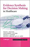img - for Evidence Synthesis for Decision Making in Healthcare book / textbook / text book