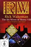 Rick Wakeman - The Six Wives of Henry VIII [DVD]