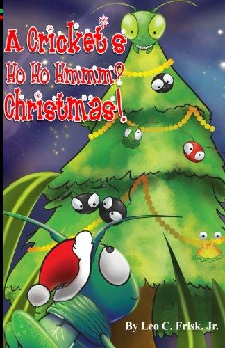 Cricket's Ho Ho Hmmm? Christmas! PDF