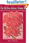 The Old Rose Advisor, Volume II: Upda...