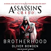 Brotherhood: Assassin's Creed, Book 2 | [Oliver Bowden]