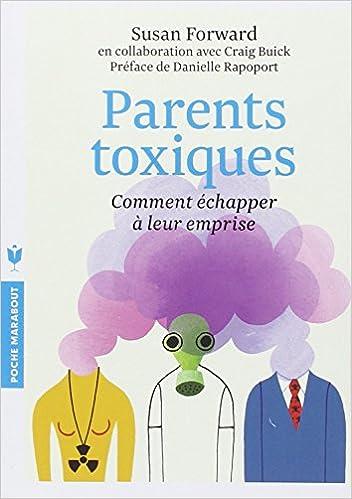 """Livre: """"Parents toxiques: comment échapper à leur emprise?"""" 51eseQlceEL._SX350_BO1,204,203,200_"""
