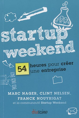 Telechargement startup weekend 54 heures pour cr er une for Idee pour creer une entreprise
