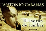 img - for El Ladron de tumbas (Librino) book / textbook / text book