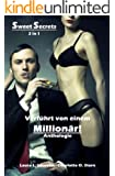 Sweet Secrets: Verführt von einem Millionär!
