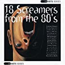 18 Screamers from the 80's