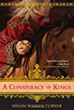 A Conspiracy of Kings (Thief of Eddis) (0061870951) by Turner, Megan Whalen
